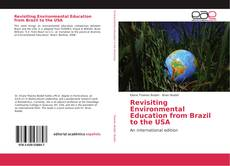 Bookcover of Revisiting Environmental Education from Brazil to the USA