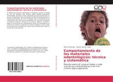 Portada del libro de Comportamiento de los materiales odontológicos: técnica y sistemática