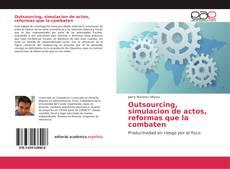 Portada del libro de Outsourcing, simulacion de actos, reformas que la combaten