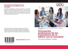 Bookcover of Vinculación profesional de los Contadores de la UAGro con la sociedad