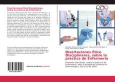 Portada del libro de Disertaciones Ético Disciplinares, sobre la práctica de Enfermería