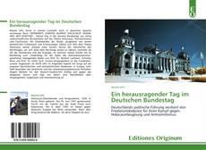 Bookcover of Ein herausragender Tag im Deutschen Bundestag