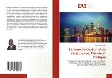 Capa do livro de La branche caution et sa réassurance: Théorie et Pratique