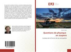 Couverture de Questions de physique en suspens