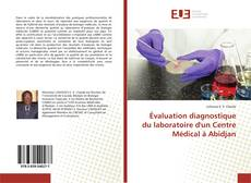 Évaluation diagnostique du laboratoire d'un Centre Médical à Abidjan的封面
