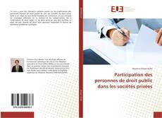 Couverture de Participation des personnes de droit public dans les sociétés privées