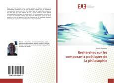 Обложка Recherches sur les composants poétiques de la philosophie