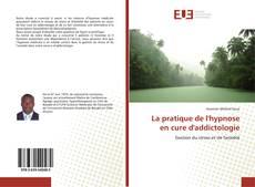 Borítókép a  La pratique de l'hypnose en cure d'addictologie - hoz