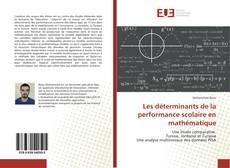 Bookcover of Les déterminants de la performance scolaire en mathématique