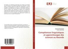 Buchcover von Compétences linguistiques et apprentissages des sciences au Rwanda