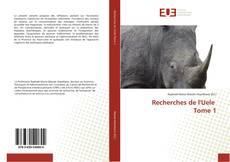 Buchcover von Recherches de l'Uele Tome 1