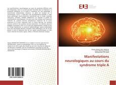 Manifestations neurologiques au cours du syndrome triple A kitap kapağı