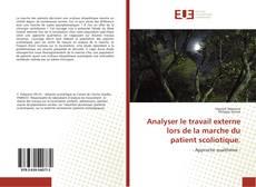Couverture de Analyser le travail externe lors de la marche du patient scoliotique.