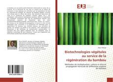 Bookcover of Biotechnologies végétales au service de la régénération du bambou