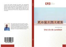 Une vie de candidat kitap kapağı