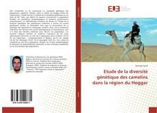 Bookcover of Etude de la diversité génétique des camelins dans la région du Hoggar