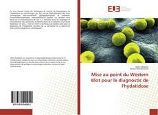Mise au point du Western Blot pour le diagnostic de l'hydatidose kitap kapağı