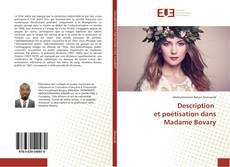 Bookcover of Description et poétisation dans Madame Bovary