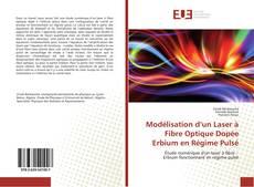 Bookcover of Modélisation d'un Laser à Fibre Optique Dopée Erbium en Régime Pulsé
