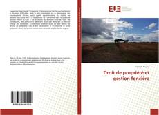 Copertina di Droit de propriété et gestion foncière