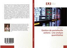 Copertina di Gestion de portefeuille actions : une analyse quantitative