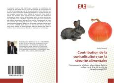 Portada del libro de Contribution de la cuniculiculture sur la sécurité alimentaire