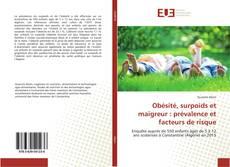 Обложка Obésité, surpoids et maigreur : prévalence et facteurs de risque