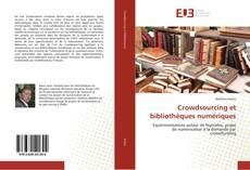 Couverture de Crowdsourcing et bibliothèques numériques