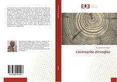Bookcover of L'entreprise étranglée