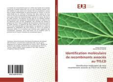 Обложка Identification moléculaire de recombinants associés au TYLCD