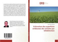 Buchcover von Estimation des superficies emblavées des céréales par télédétection