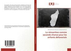 Bookcover of La réinsertion comme seconde chance pour les enfants défavorisés