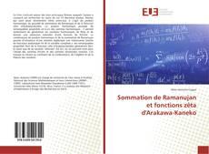 Bookcover of Sommation de Ramanujan et fonctions zêta d'Arakawa-Kaneko