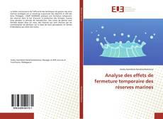 Buchcover von Analyse des effets de fermeture temporaire des réserves marines