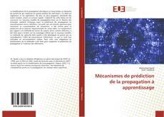 Couverture de Mécanismes de prédiction de la propagation à apprentissage