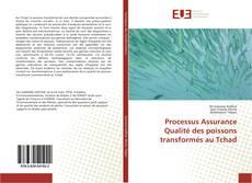 Portada del libro de Processus Assurance Qualité des poissons transformés au Tchad