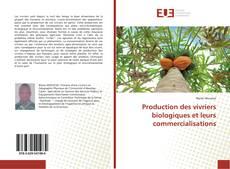 Bookcover of Production des vivriers biologiques et leurs commercialisations