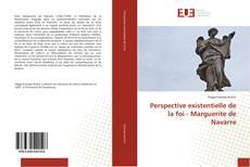 Capa do livro de Perspective existentielle de la foi - Marguerite de Navarre