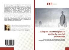 Bookcover of Adapter ses stratégies au déclin du marché immobilier