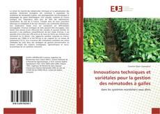 Capa do livro de Innovations techniques et variétales pour la gestion des nématodes à galles