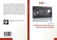 Bookcover of L'esthétique punk dans les films de Julien Temple