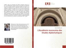 L'Académie marocaine des Etudes diplomatiques kitap kapağı