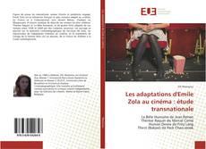 Couverture de Les adaptations d'Emile Zola au cinéma : étude transnationale