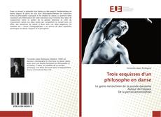 Bookcover of Trois esquisses d'un philosophe en danse
