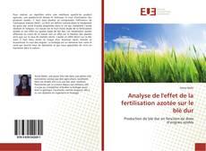 Buchcover von Analyse de l'effet de la fertilisation azotée sur le blé dur