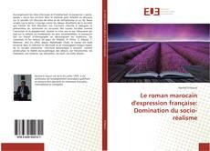 Обложка Le roman marocain d'expression française: Domination du socio-réalisme