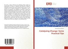 Portada del libro de Catalysing Change: Some Practical Tips