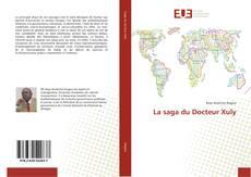 Bookcover of La saga du Docteur Xuly