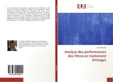 Buchcover von Analyse des performances des filtres en traitement d'images