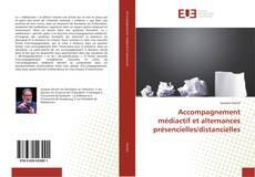 Bookcover of Accompagnement médiactif et alternances présencielles/distancielles